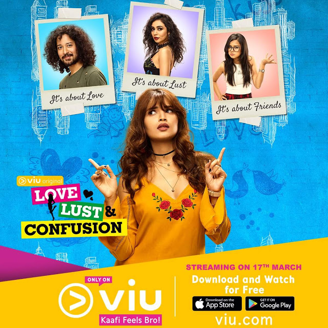 VIU India Love, Lust and Confusion wiki, Full Star-Cast and crew, Promos, story, Timings, BARC/TRP Rating, actress Character Name, Photo, wallpaper. Love, Lust and Confusion Web Series on VIU India wiki Plot,Cast,Promo.Title Song,Timing