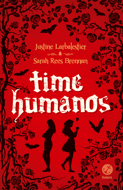 Time Humanos | Justine Larbalestier e Sarah Rees Brennan @galerarecord
