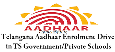 Guidelines,Special Aadhar Enrolment Drive,TS Govt, Private Schools