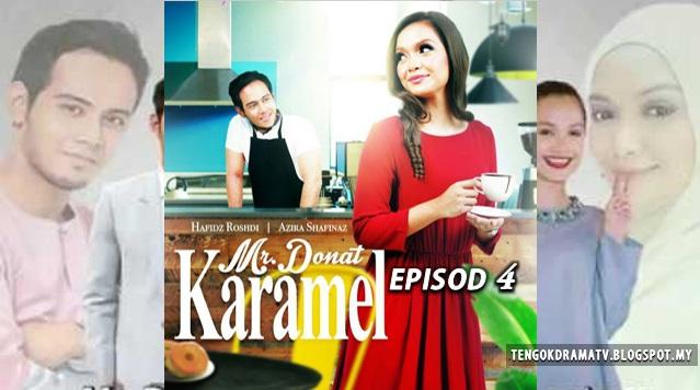 Drama Mr Donat Karamel – Episod 4