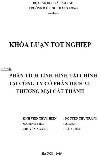 Phân tích tình hình tài chính tại Công ty Cổ phần Dịch vụ Thương mại Cát Thành _ Nguyễn Thu Trang