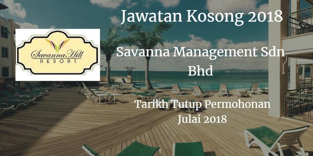 Jawatan Kosong Savanna Managment Sdn Bhd Julai 2018