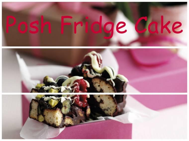 Posh Fridge Cake: The Easiest Cake You Can Make