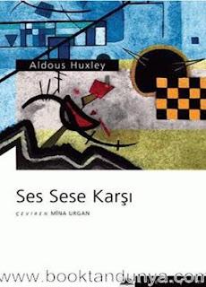 Aldous Huxley - Ses Sese Karşı