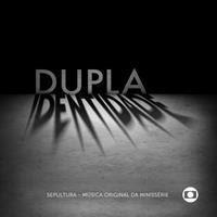 [2014] - Minissérie Dupla Identidade [Soundtrack]