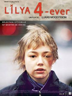 Лиля навсегда / Lilja 4-ever.