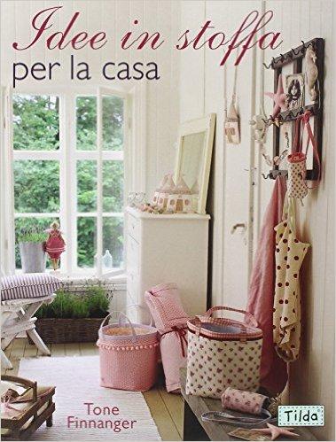 9 libri di cucito creativo con cartamodelli donneinpink magazine - Cucito creativo bagno ...