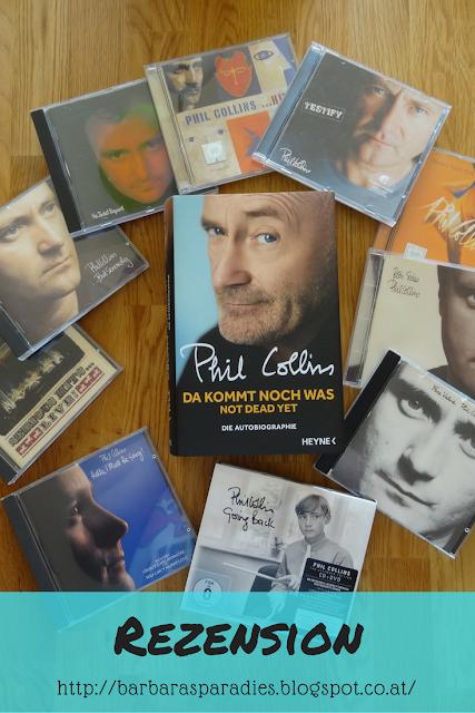 Buchrezension #113 Da kommt noch was - Not dead yet von Phil Collins