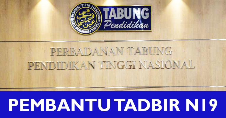 Jawatan Kosong Pembantu Tadbir di Perbadanan Tabung Pendidikan Tinggi Nasional PTPTN