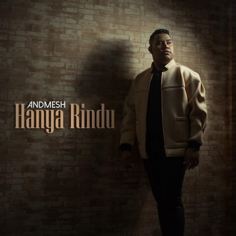 Hanya Rindu - Andmesh Lirik + MP3