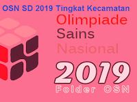 Soal dan Jawaban OSN IPA SD 2019 Tingkat Kecamatan