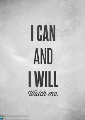 I Can  And   I Will  Watch Me..!!  #motivationalquotes #inspirequotes   #quotes