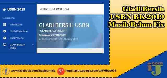 Gladi Bersih USBN BK 2019 Masih Belum Fix