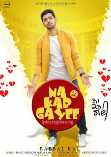 NA KAR GAYEE SONG: A Latest Punjabi Song from the album Jump 2 Bhanghraa. This song is sung by Yaar Jatt De singer Babbal Rai. Music is composed by DJ Flow while lyrics is penned by Matt Sheron Wala.