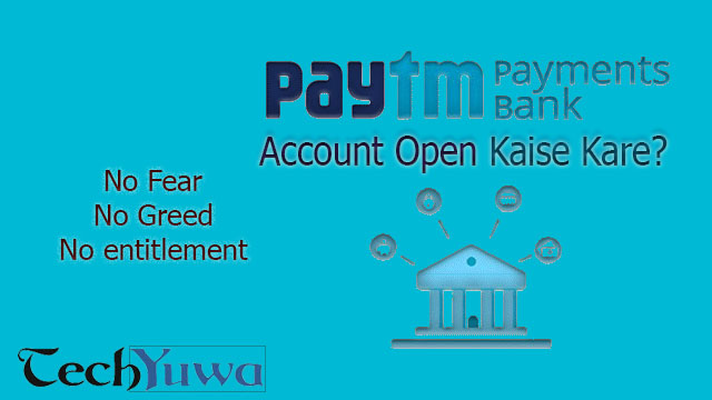 Kare Bank how to open paytm payment bank paytm payment bank kaise open kare