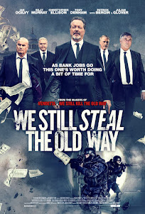 We Still Steal the Old Way Poster