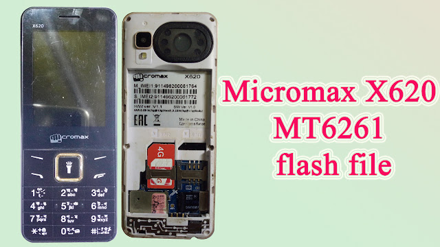 Micromax X620 MT6261 flash file 1000% working