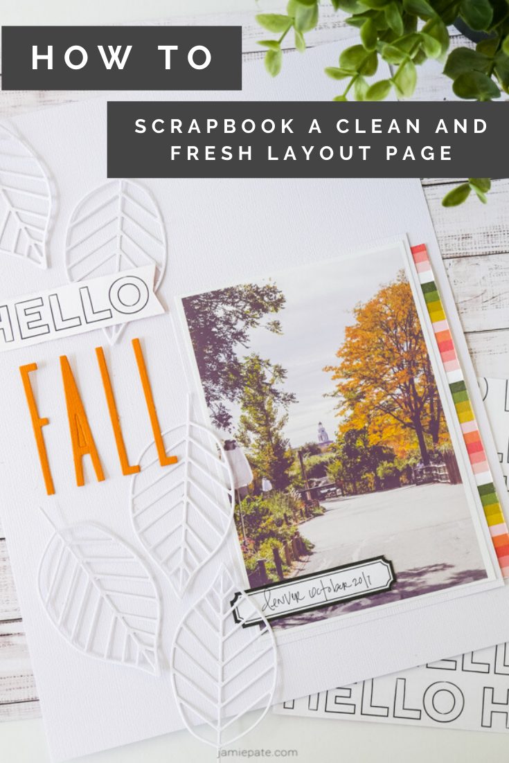 The Stamp Market Skinny Fall Letter Dies Scrapbook Page by Jamie Pate