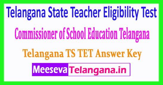 TS TET Telangana State Teacher Eligibility Test Answer Key 2018 Download