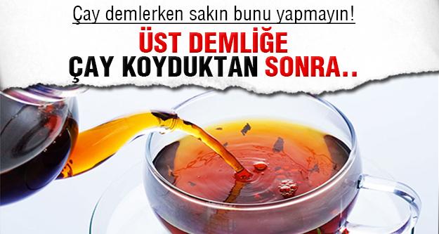Çay sizi öldürmesin
