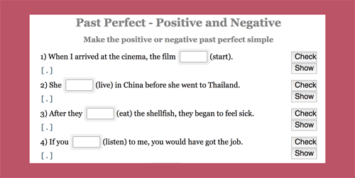 Exercises making the positive and negative forms of the past perfect tense