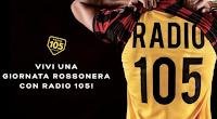 Logo Vinci gratis una''Giornata RossoNera con Radio 105''