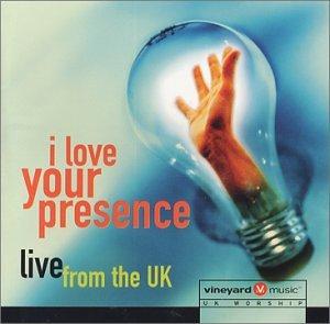 Vineyard Music UK-I Love Your Presence-