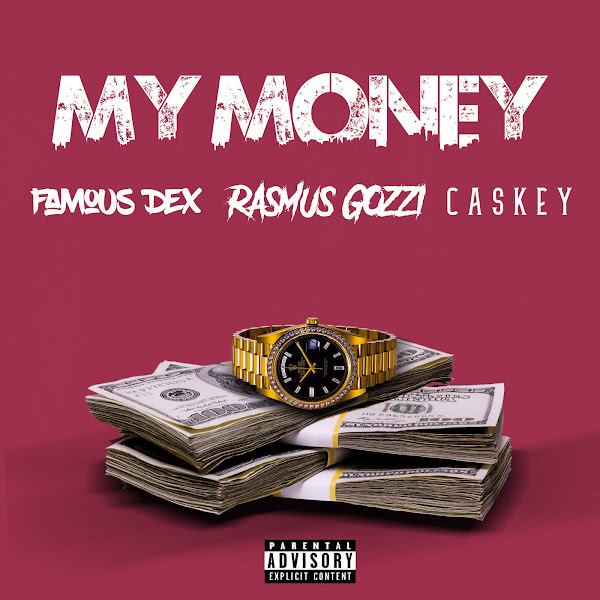Rasmus Gozzi, Famous Dex & Caskey - My Money - Single Cover