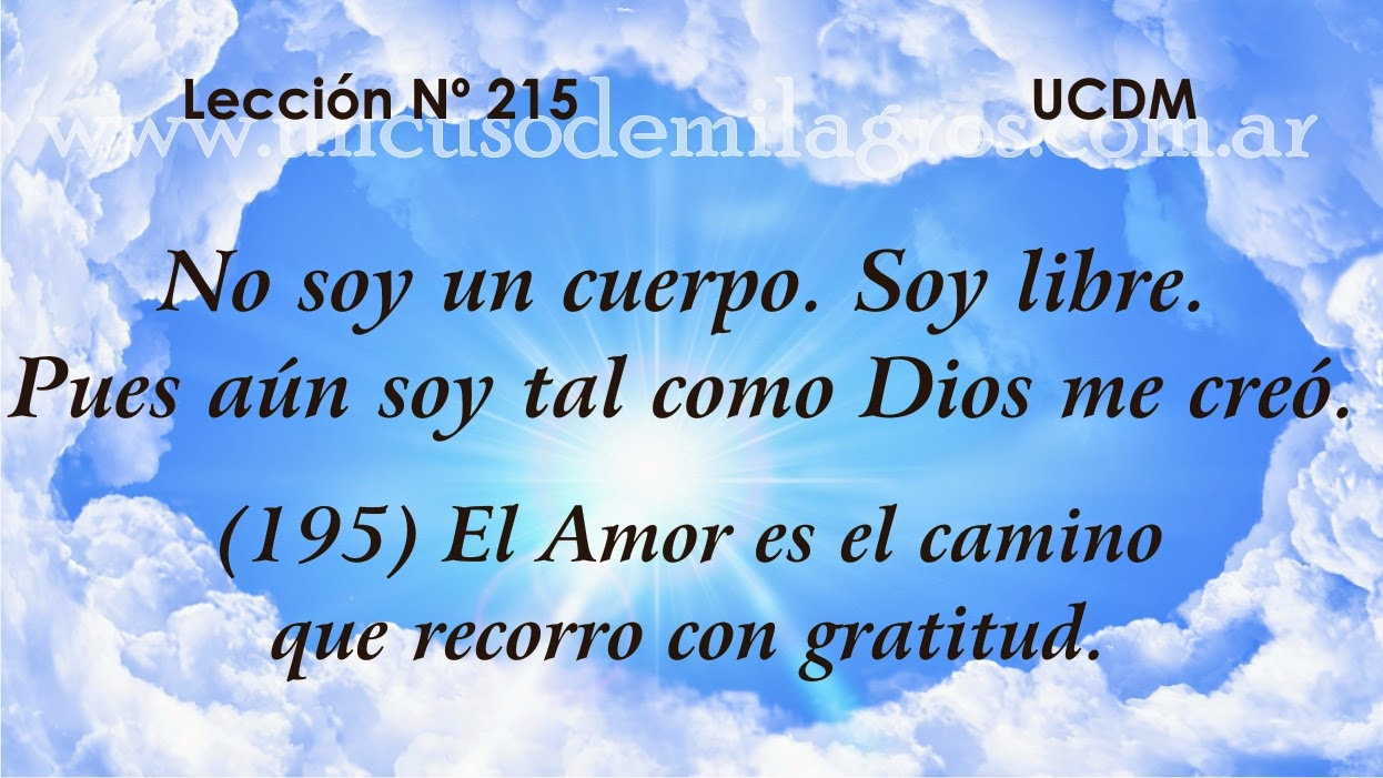 Leccion 215, Un Curso de Milagros