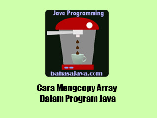 menyalin array Java