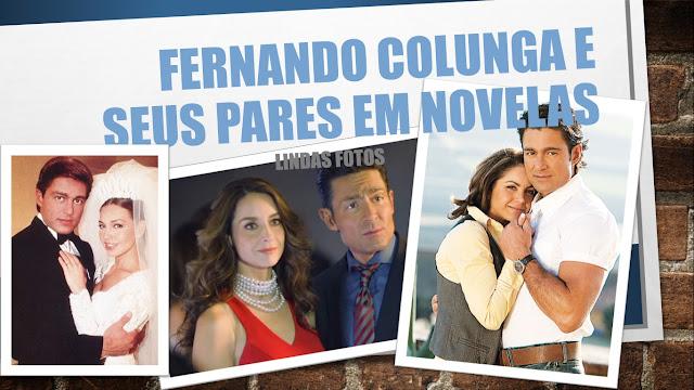 Fernando-Colunga-e-seus-pares-em-novelas