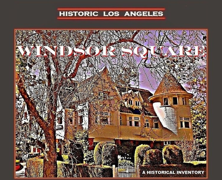 WINDSOR SQUARE Historic Los Angeles