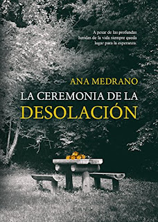 """""""La ceremonia de la desolación"""" de Ana Medrano"""