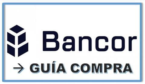 Guía Actualizada Paso a Paso Español Comprar Bancor (BNT) Barato