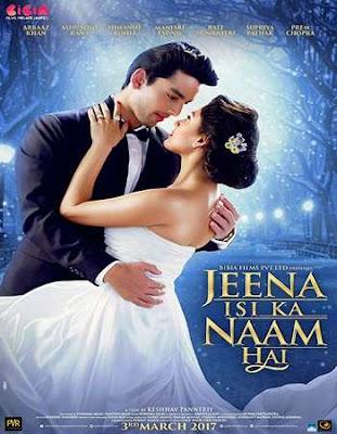 Jeena Isi Ka Naam Hai 2017 Hindi 720p HDRip ESubs
