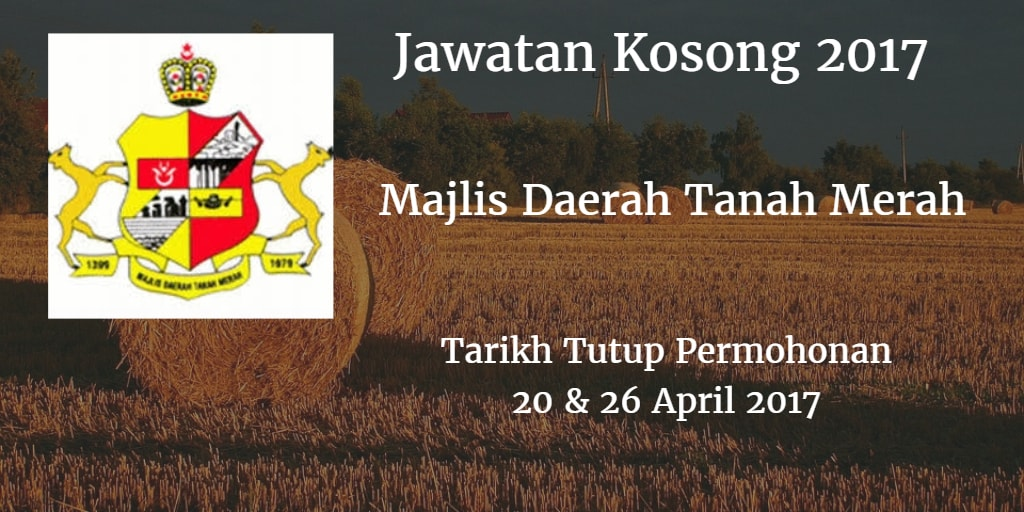 Jawatan Kosong MdTanahMerah 20 & 26 April 2017