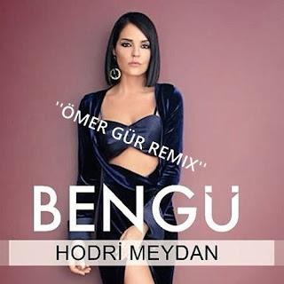 Bengü - Hodri Meydan (Ömer Gür Remix)