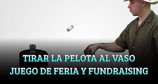 TIRAR LA PELOTA AL VASO JUEGO DE FERIA Y FUNDRAISING