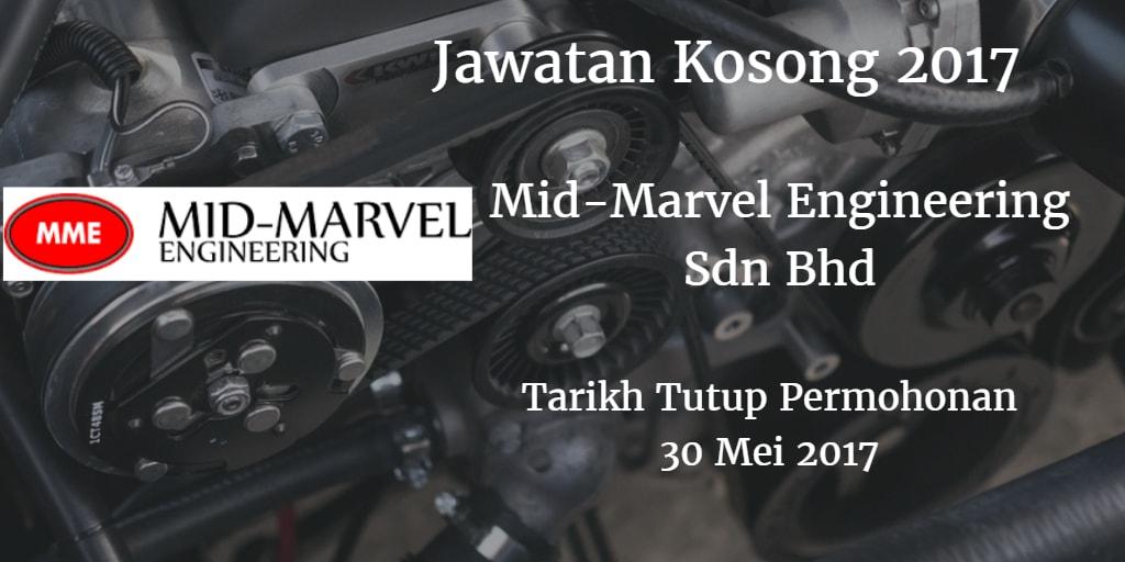 Jawatan Kosong Mid-Marvel Engineering Sdn Bhd 30 Mei 2017