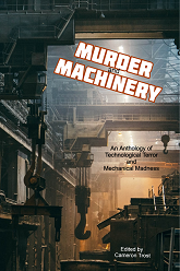 Murder and Machinery