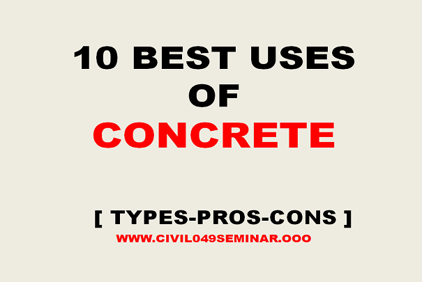 USES OF CONCRETE