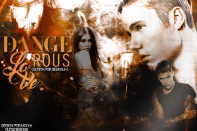 CF: Dangerous love (biebrauhl)