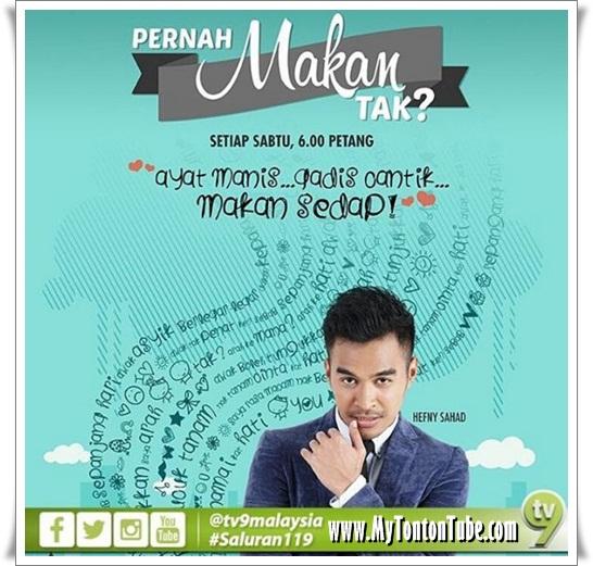 Pernah Makan Tak? (2016) TV9 - Full Episode