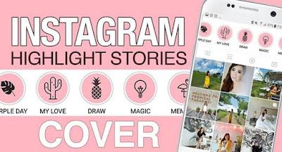 Cara Membuat Highlight Cover INSTAGRAM STORY