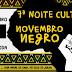 VII NOITE CULTURAL - Novembro Negro