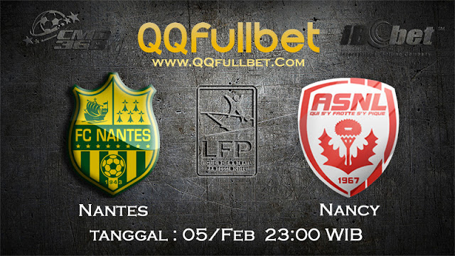 PREDIKSIBOLA - PREDIKSI TARUHAN NANTES VS NANCY 5 FEBUARY 2017 (FRANCE LIGUE 1)
