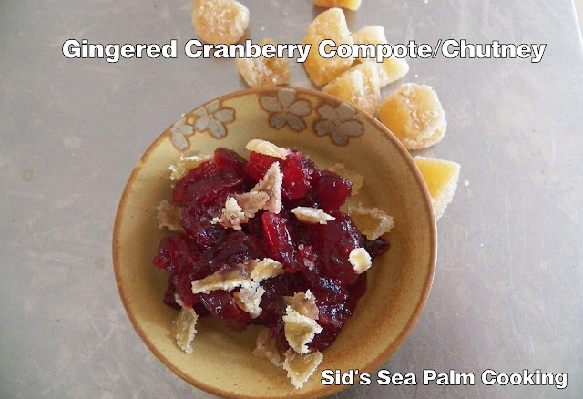 Gingered Cranberry Compote Chutney