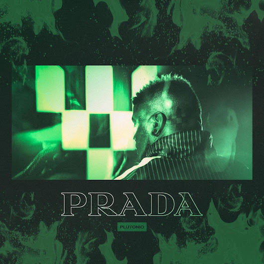 Plutonio – Prada [HIP HOP/RAP] [DOWNLOAD]