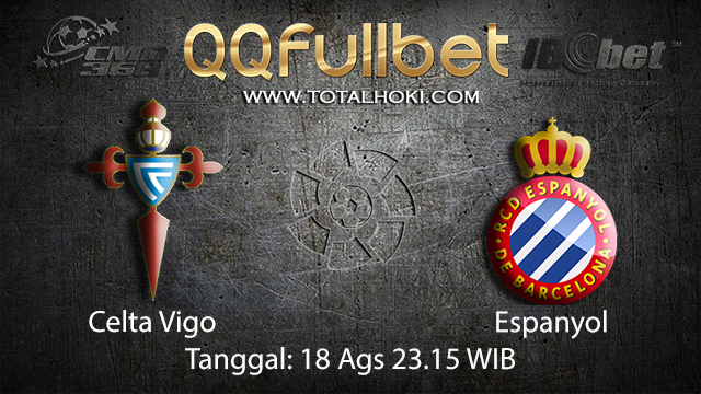 BOLA88 - PREDIKSI BOLA CELTA VIGO VS ESPANYOL 18 AGUSTUS 2018 ( SPANISH LA LIGA )