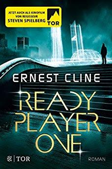 Neuzugänge April 2018 - Ready Player One von Ernest Cline